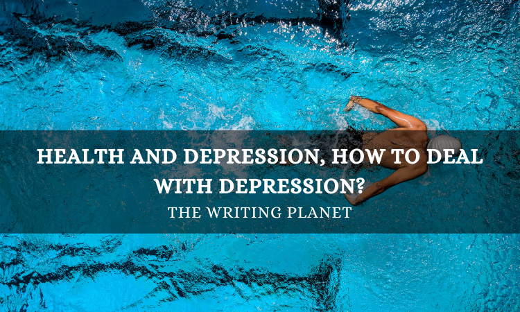 Health and Depression, How to deal with Depression
