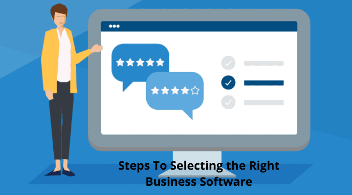 Steps To Selecting the Right Business Software (1)